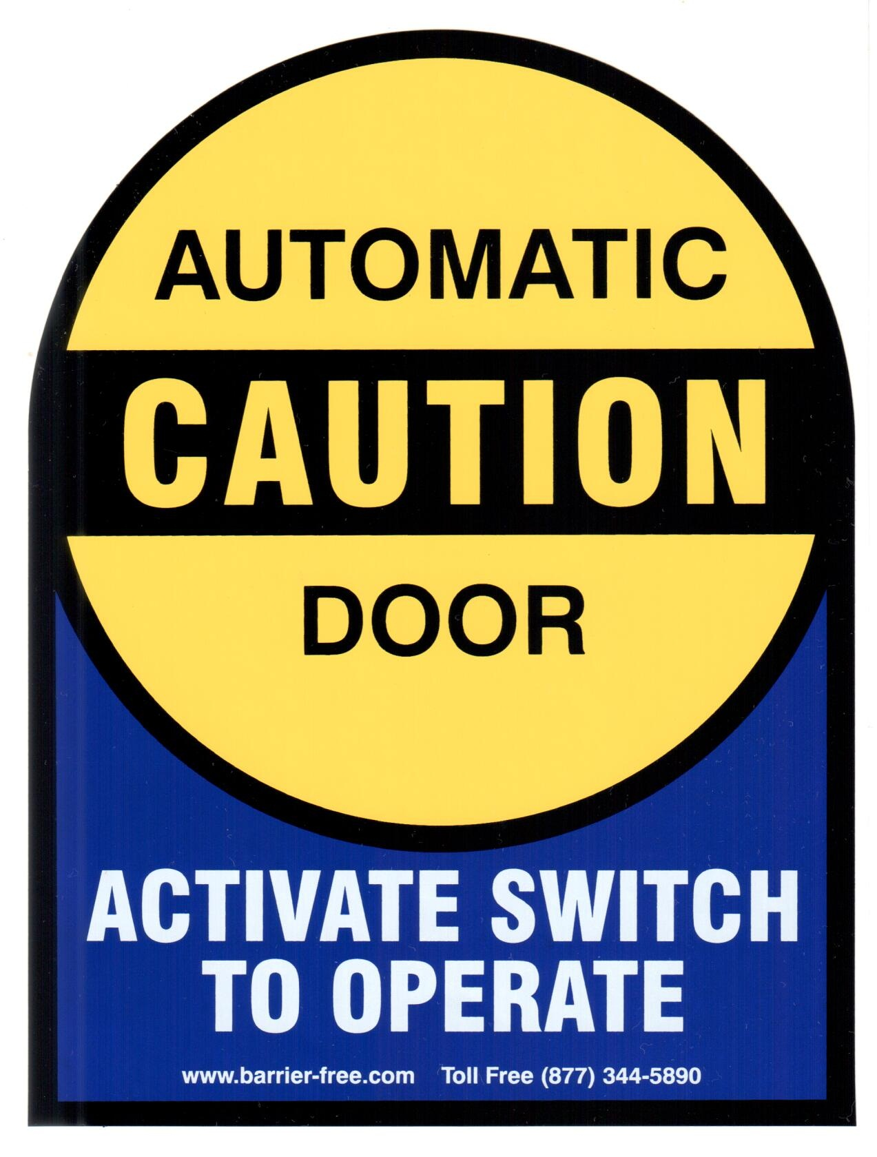 Caution Automatic Door Decal with Activate Switch to Operate  sc 1 st  Barrier Free Access Systems & ADA Code Requirements for Signage - info at Barrier Free Access ...